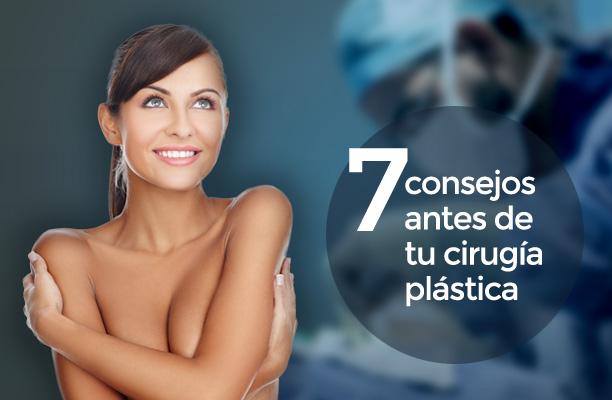 7 Consejos que debes saber antes de realizarte una cirugía plástica